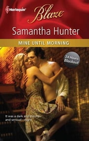Mine Until Morning ebook by Samantha Hunter