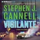 Vigilante audiobook by Stephen J. Cannell