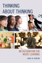 Thinking about Thinking ebook by Carol Benton