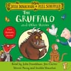 The Gruffalo and Other Stories audiobook by Julia Donaldson