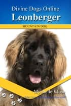 Leonberger ebook by Mychelle Klose