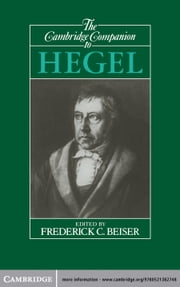 The Cambridge Companion to Hegel ebook by Frederick C. Beiser