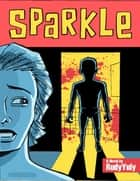 Sparkle ebook by Rudy Yuly
