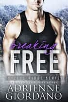 Breaking Free ebook by Adrienne Giordano