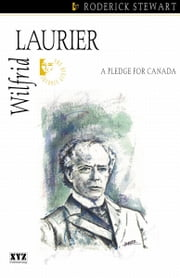 Wilfrid Laurier ebook by Roderick Stewart