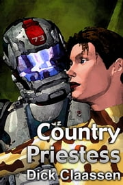 Country Priestess ebook by Dick Claassen