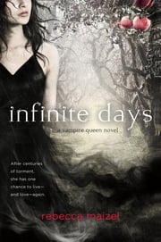 Infinite Days ebook by Rebecca Maizel