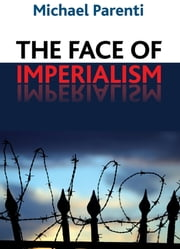 Face of Imperialism ebook by Michael Parenti