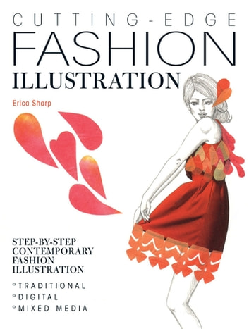 Cutting edge fashion illustration ebook by erica sharp cutting edge fashion illustration step by step contemporary fashion illustration traditional fandeluxe Image collections