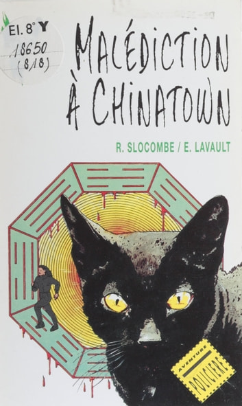 Malédiction à Chinatown ebook by Romain Slocombe,Etienne Lavault