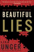 Beautiful Lies ebook by Lisa Unger
