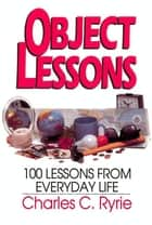 Object Lessons ebook by Charles C. Ryrie
