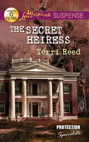 The Secret Heiress ebook by Terri Reed