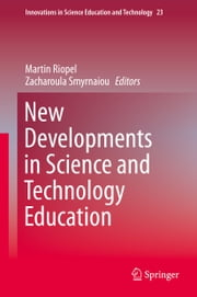 New Developments in Science and Technology Education ebook by Martin Riopel,Zacharoula Smyrnaiou