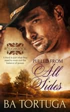 Pulled from All Sides ebook by BA Tortuga