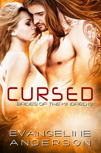 Cursed: Brides of the Kindred 13 ebook by Evangeline Anderson