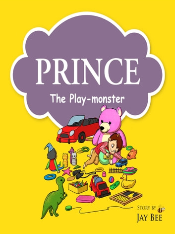 Prince: The Play-monster ebook by Jay Bee