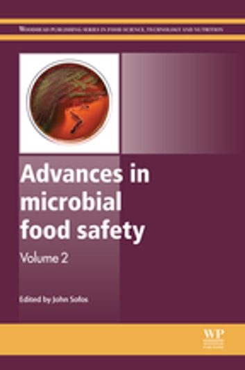 Advances in Microbial Food Safety - Volume 2 ebook by