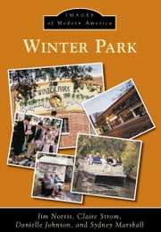 Winter Park ebook by Jim Norris,Claire Strom,Danielle Johnson,Sydney Marshall