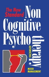 Non Cognitive Psychotherapy ebook by Russ Hoover