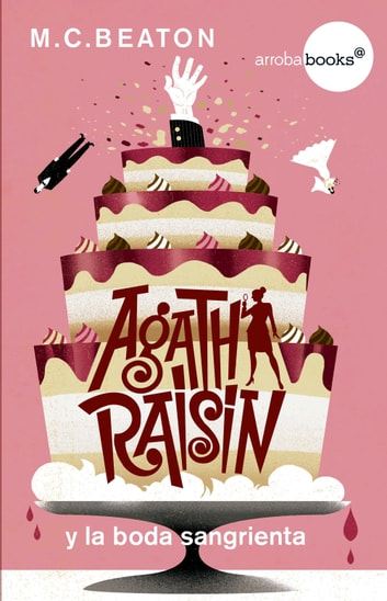 Agatha Raisin y la boda sangrienta ebook by M.C. Beaton