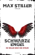 SCHWARZE ENGEL ebook by Max Stiller