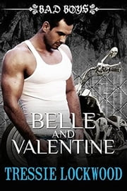 Belle and Valentine ebook by Tressie Lockwood