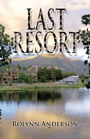 Last Resort ebook by Rolynn Anderson