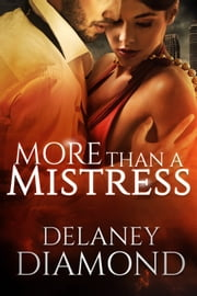 More Than a Mistress ebook by Delaney Diamond