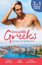 Irrestistible Greeks - Secrets & Seduction - 3 Book Box Set, Volume 1 電子書 by Lynne Graham, Julia James, Anne McAllister
