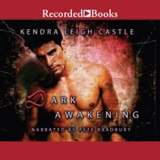 Dark Awakening audiobook by Kendra Leigh Castle