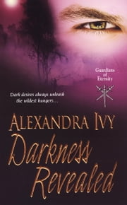 Darkness Revealed ebook by Alexandra Ivy