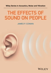 The Effects of Sound on People ebook by James P. Cowan
