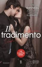 Il tradimento ebook by Elle Kennedy