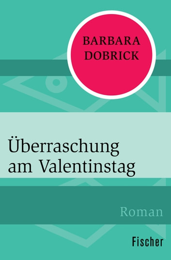 Überraschung am Valentinstag ebook by Barbara Dobrick
