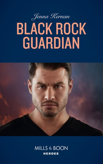 Black Rock Guardian (Mills & Boon Heroes) (Apache Protectors: Wolf Den, Book 4) ebook by Jenna Kernan