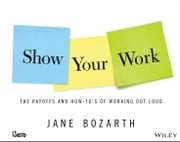 Show Your Work ebook by Jane Bozarth