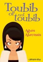 Toubib or not toubib ebook by Agnès Abécassis