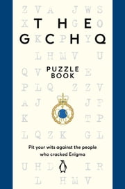 The GCHQ Puzzle Book ebook by GCHQ