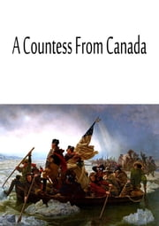 A Countess From Canada ebook by Bessie Marchant