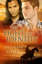 The Fight for Identity ebook by