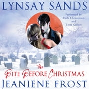 The Bite Before Christmas audiobook by Lynsay Sands, Jeaniene Frost