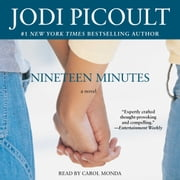Nineteen Minutes - A novel audiobook by Jodi Picoult