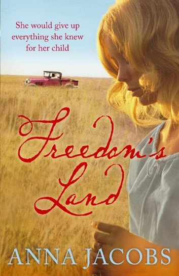 Freedom's Land ebook by Anna Jacobs