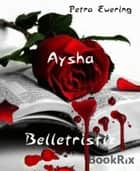Aysha ebook by Petra Ewering
