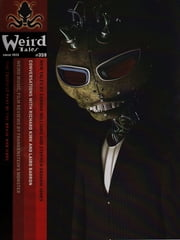 Weird Tales 359 ebook by Ann VanderMeer,Laird Barron,Richard Kirk,Stephen Graham Jones,Evan J. Peterson,Tom Underberg,Leena Likitalo,Conrad Williams,Joel Lane