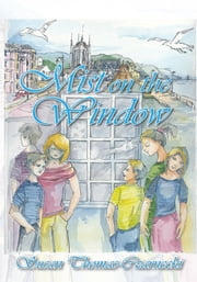 Mist on the Window ebook by Susan Thomas-Czarnecki