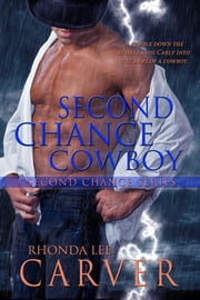 Second Chance Cowboy ebook by Rhonda Lee Carver