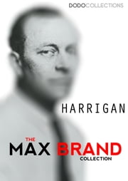 Harrigan ebook by Max Brand