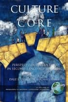 Culture as the Core ebook by Dale L. Lange